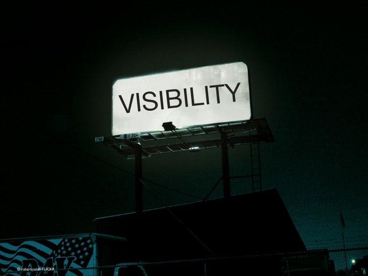 VISIB ILITY© robertjosiah FLICKR