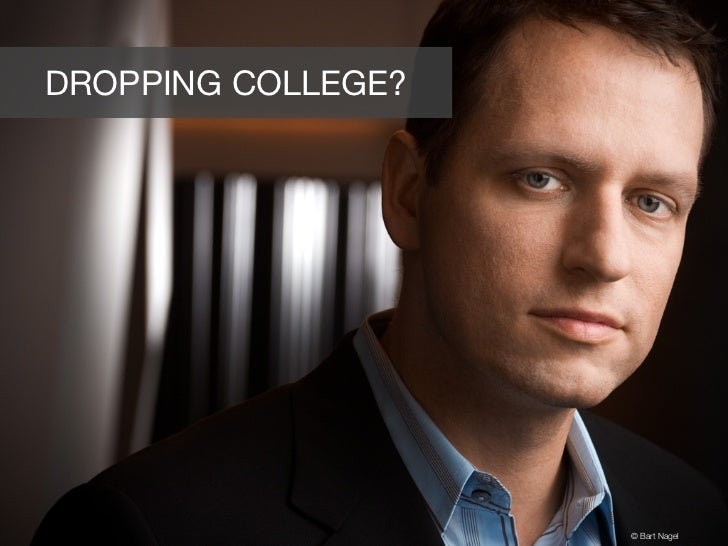 DROPPING COLLEGE?                    © Bart Nagel