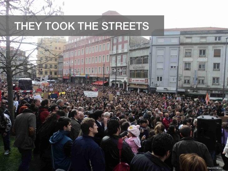 THEY TOOK THE STREETS                        Revista Visão