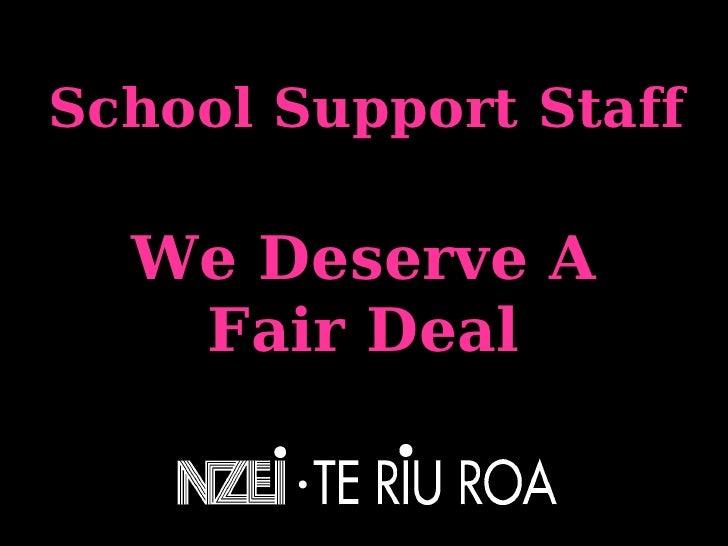 School Support Staff We Deserve A Fair Deal