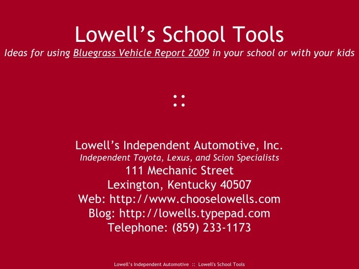 Lowell's School Tools Ideas for using  Bluegrass Vehicle Report 2009  in your school or with your kids :: Lowell's Indepen...