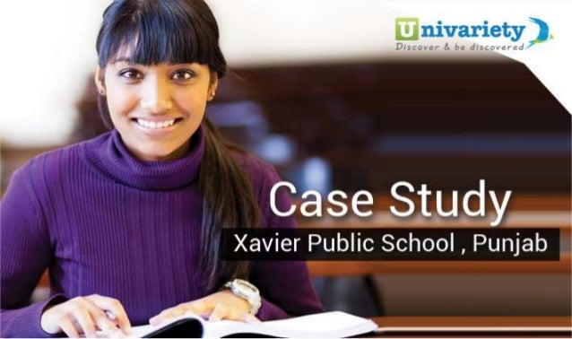 Case Study  Xavier Public School,  Punjab