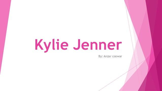 Kylie Jenner By: Anzar coowar