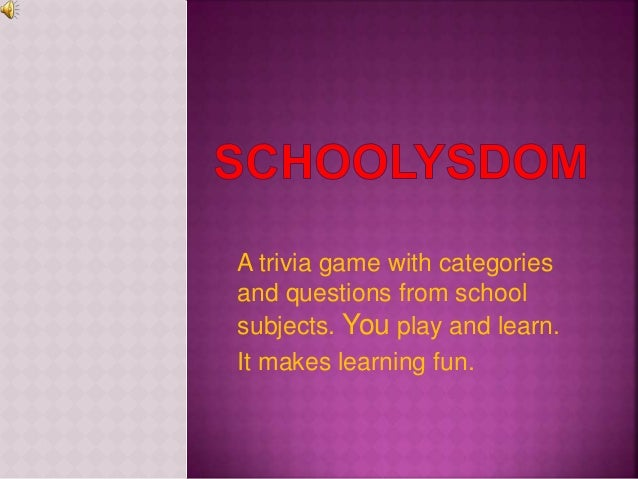 A trivia game with categories and questions from school subjects. You play and learn. It makes learning fun.