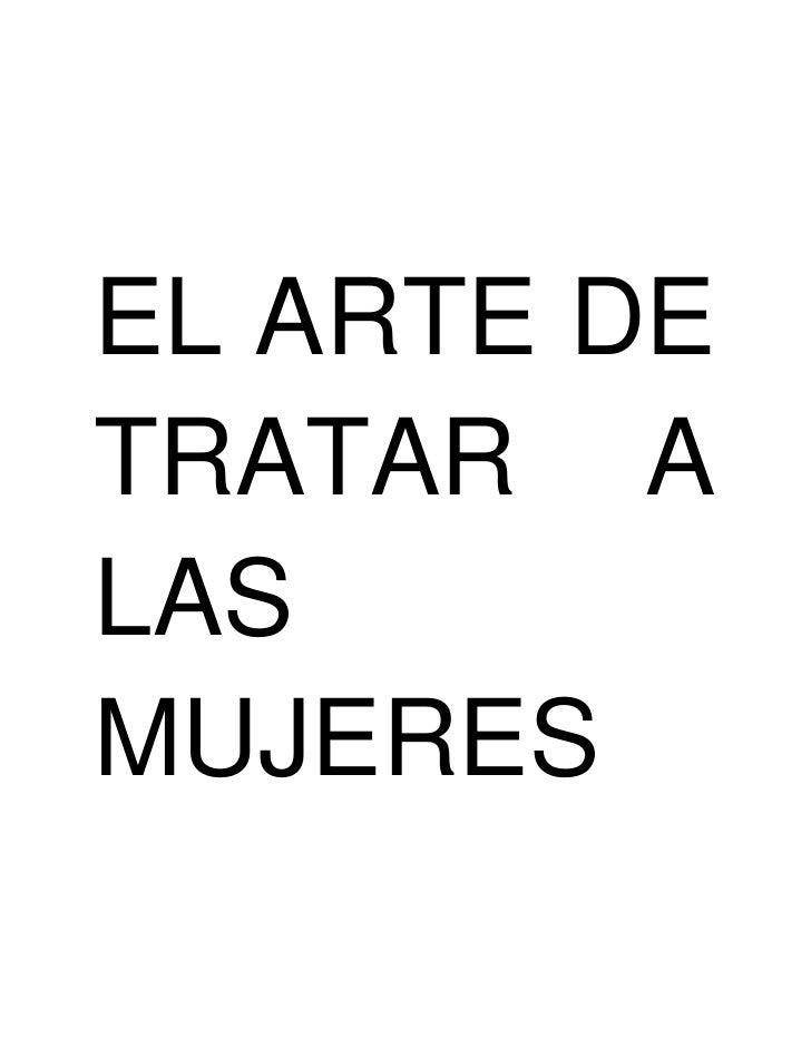 EL ARTE DE TRATAR A LAS MUJERES