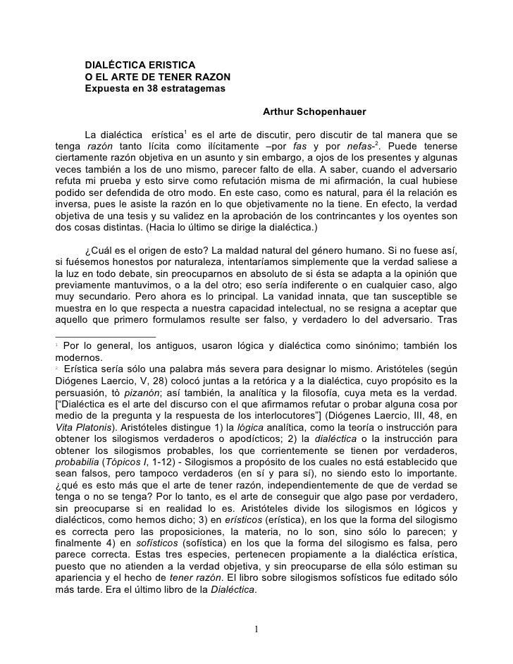 DIALÉCTICA ERISTICA       O EL ARTE DE TENER RAZON       Expuesta en 38 estratagemas                                      ...