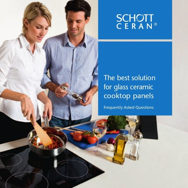 The best solution for glass ceramic cooktop panels Frequently Asked Questions