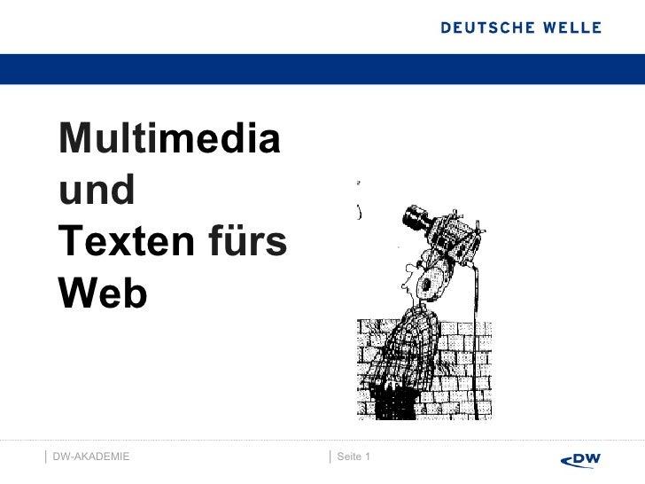 │  Seite  │  DW-AKADEMIE  Multi media und  Texten  fürs Web