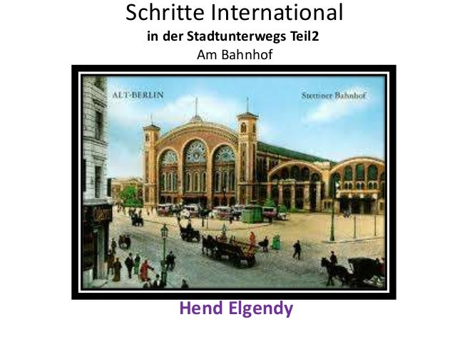 Schritte International in der Stadtunterwegs Teil2 Am Bahnhof Hend Elgendy