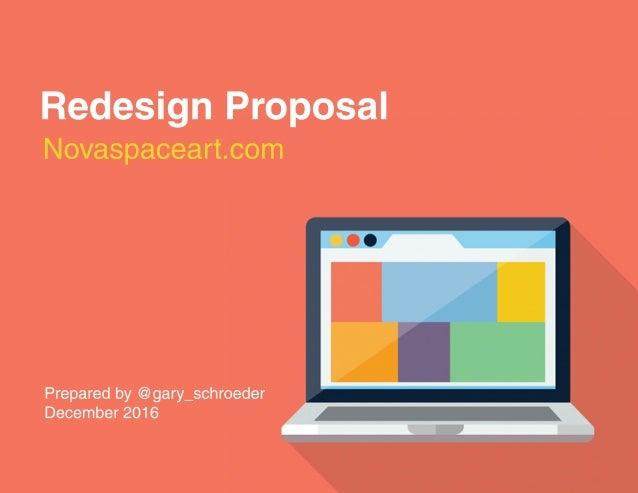 Novaspaceart.com Preparedby@gary_schroeder December2016 RedesignProposal