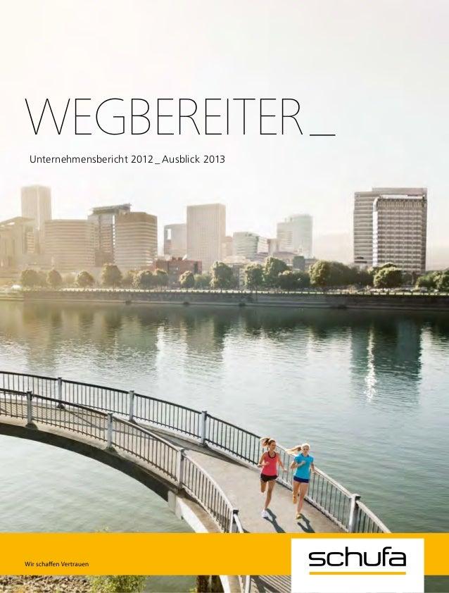 Wegbereiter_ Unternehmensbericht 2012_Ausblick 2013