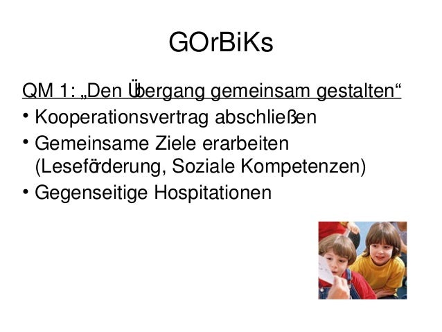GOrBiKs          Quelle: MBJS (2011), S.43