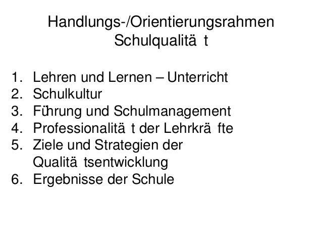 """Handlungs-/Orientierungsrahmen             Schulqualitä tQM 2 """"Lehren & Lernen"""" - Unterricht"""