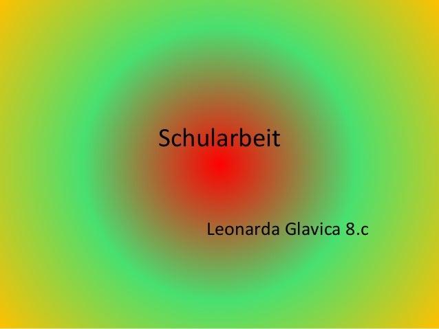 Schularbeit Leonarda Glavica 8.c