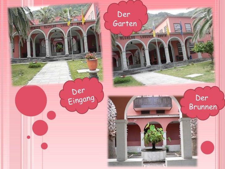 Der  Brunnen Der  Eingang Der  Garten