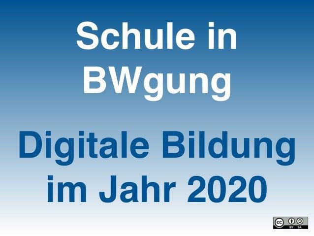 Schule in BWgung Digitale Bildung im Jahr 2020
