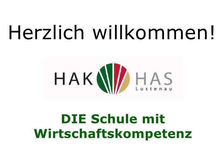 DIE Schule mit Wirtschaftskompetenz Herzlich willkommen!
