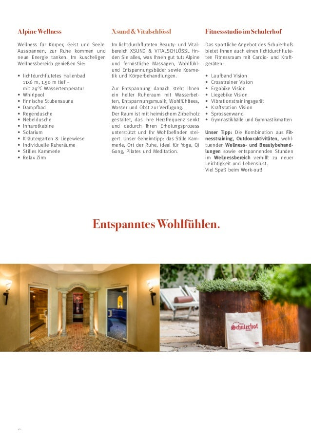 Alpine Wellness  Xsund  Vitalschlössl  Fitnessstudio im Schulerhof  Wellness für Körper, Geist und Seele. Ausspannen, zur ...