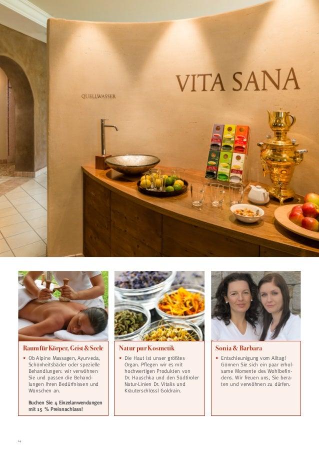 Raum für Körper, Geist  Seele  Natur pur Kosmetik  Sonia  Barbara  • b Alpine Massagen, Ayurveda, O Schönheitsbäder oder ...