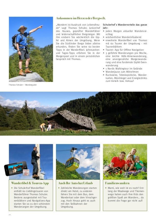 """Ankommen im Herzen der Bergwelt. """"Wandern ist Ausdruck von Lebensfreude"""" sagt Thomas Schuler, Juniorchef des Hauses, geprü..."""