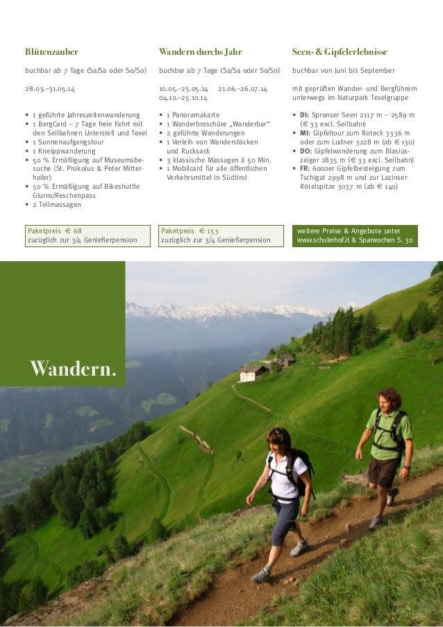 Blütenzauber  Wandern durchs Jahr  Seen-  Gipfelerlebnisse  buchbar ab 7 Tage (Sa/Sa oder So/So)  buchbar ab 7 Tage (Sa/Sa...