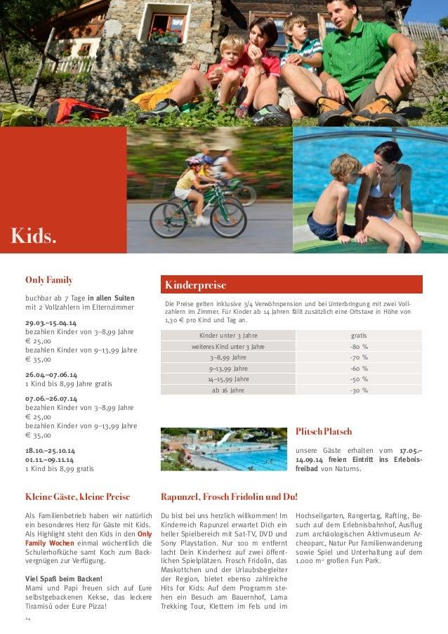 Kids. Only Family buchbar ab 7 Tage in allen Suiten mit 2 Vollzahlern im Elternzimmer 29.03.–15.04.14 bezahlen Kinder von ...
