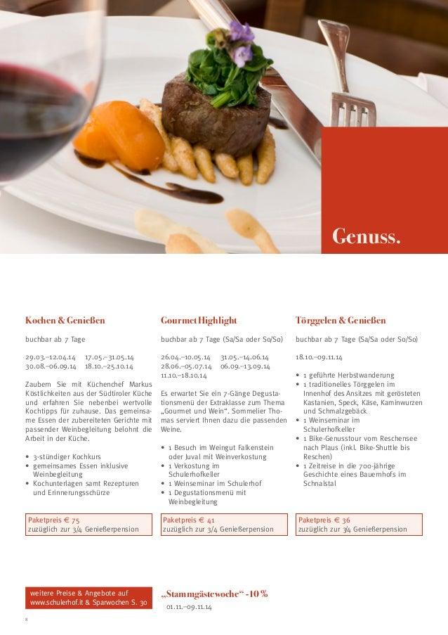 Genuss.  Kochen & Genießen  Gourmet Highlight  Törggelen & Genießen  buchbar ab 7 Tage  buchbar ab 7 Tage (Sa/Sa oder So/S...