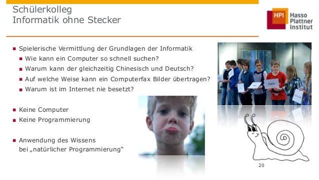 Schülerkolleg  Informatik ohne Stecker  ■ Spielerische Vermittlung der Grundlagen der Informatik  ■ Wie kann ein Computer ...