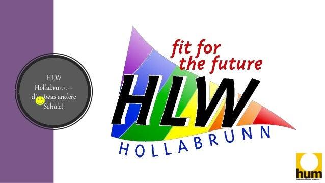 HLW Hollabrunn – die etwas andere Schule!