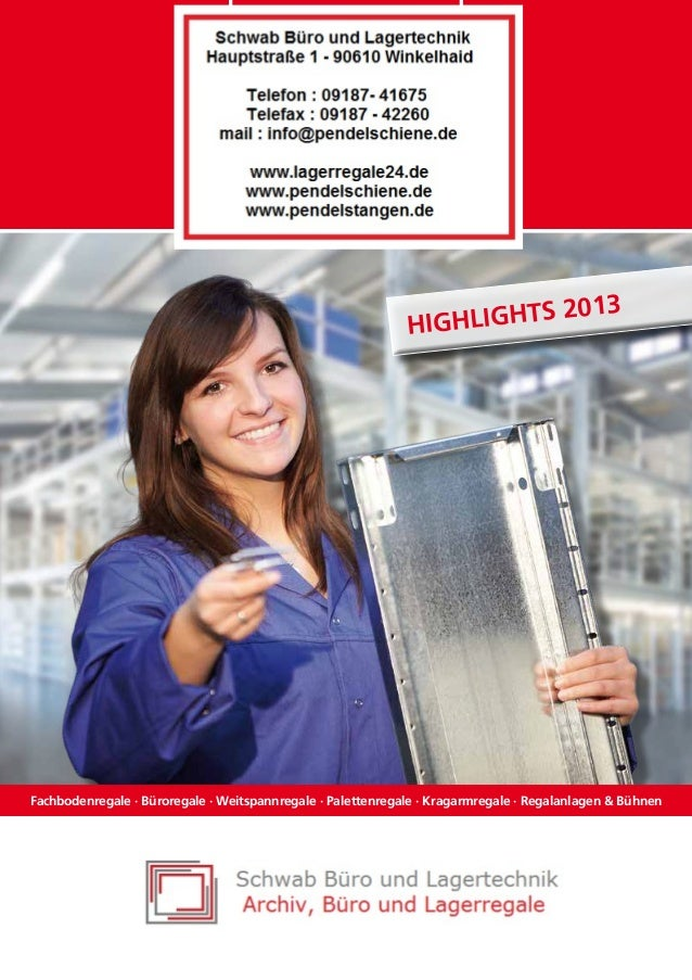 s2 Highlight  013  Fachbodenregale · Büroregale · Weitspannregale · Palettenregale · Kragarmregale · Regalanlagen & Bühnen
