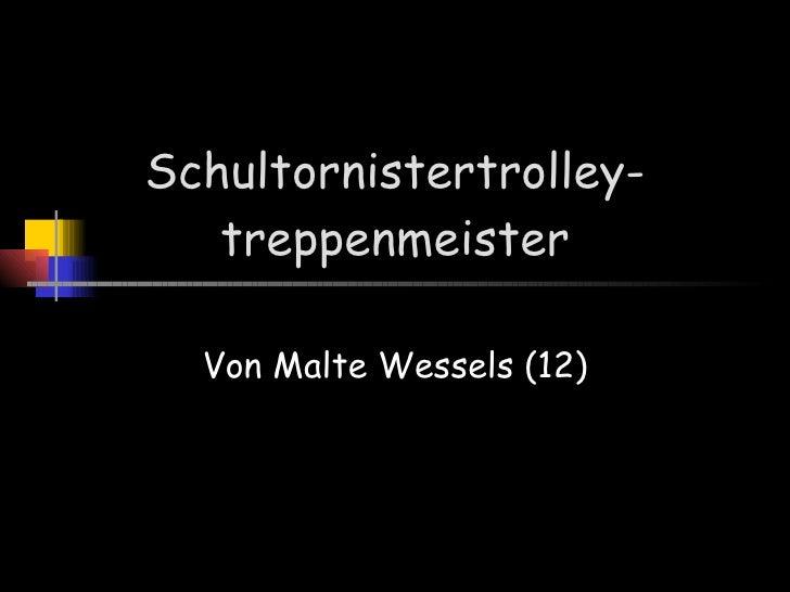 Schultornistertrolley-treppenmeister Von Malte Wessels (12)