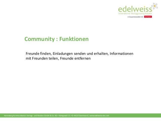 Harenberg Kommunikation Verlags- und Medien GmbH & Co. KG • Königswall 21 • D-44137 Dortmund | www.edelweiss-de.com Commun...