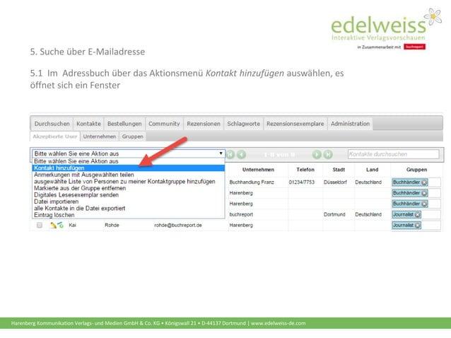 Harenberg Kommunikation Verlags- und Medien GmbH & Co. KG • Königswall 21 • D-44137 Dortmund | www.edelweiss-de.com 5. Suc...