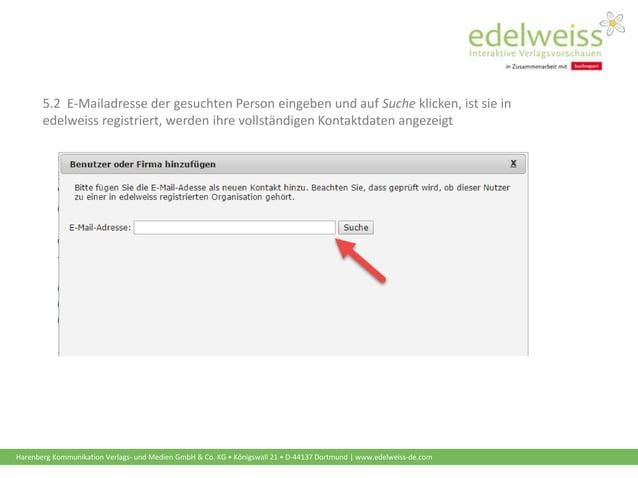 Harenberg Kommunikation Verlags- und Medien GmbH & Co. KG • Königswall 21 • D-44137 Dortmund | www.edelweiss-de.com 5.2 E-...
