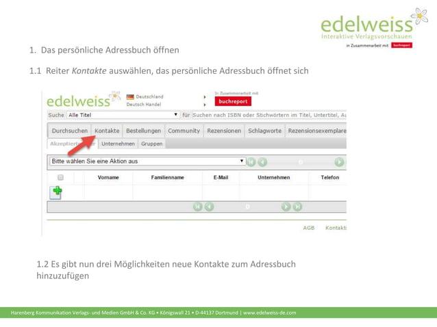 Harenberg Kommunikation Verlags- und Medien GmbH & Co. KG • Königswall 21 • D-44137 Dortmund | www.edelweiss-de.com 1.1 Re...