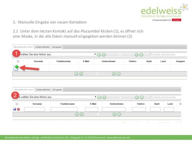 Harenberg Kommunikation Verlags- und Medien GmbH & Co. KG • Königswall 21 • D-44137 Dortmund | www.edelweiss-de.com 2.1 Un...