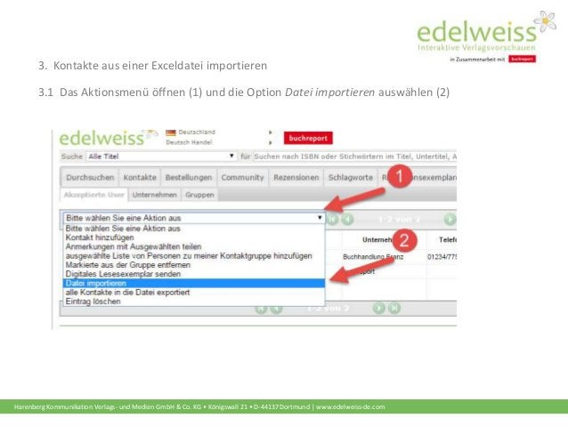 Harenberg Kommunikation Verlags- und Medien GmbH & Co. KG • Königswall 21 • D-44137 Dortmund | www.edelweiss-de.com 3. Kon...