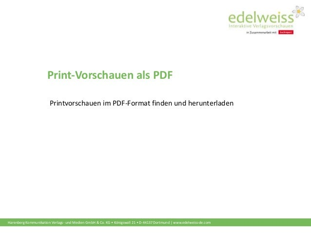 Harenberg Kommunikation Verlags- und Medien GmbH & Co. KG • Königswall 21 • D-44137 Dortmund | www.edelweiss-de.com Print-...