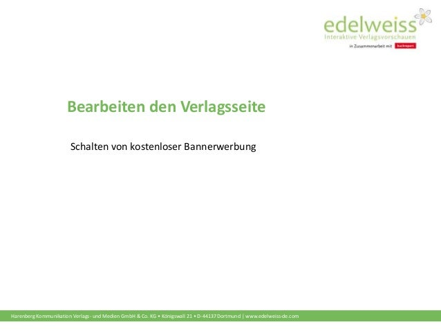 Harenberg Kommunikation Verlags- und Medien GmbH & Co. KG • Königswall 21 • D-44137 Dortmund | www.edelweiss-de.com Bearbe...