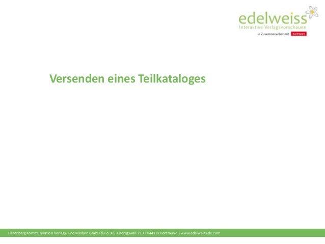 Harenberg Kommunikation Verlags- und Medien GmbH & Co. KG • Königswall 21 • D-44137 Dortmund | www.edelweiss-de.com Versen...