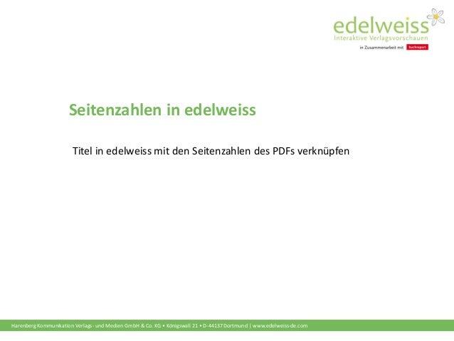 Harenberg Kommunikation Verlags- und Medien GmbH & Co. KG • Königswall 21 • D-44137 Dortmund | www.edelweiss-de.com Seiten...