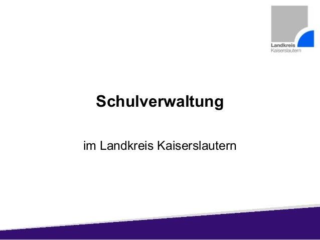 Schulverwaltung im Landkreis Kaiserslautern
