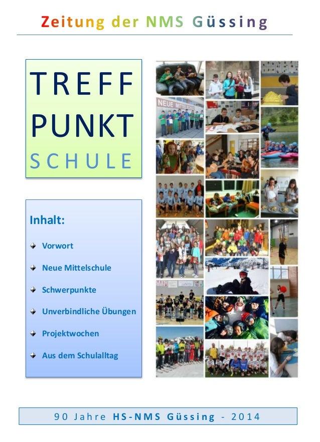 TREF F  PUNKT  S C H U L E  Inhalt:  Vorwort  Neue Mittelschule  Schwerpunkte  Unverbindliche Übungen  Projektwochen  Aus ...