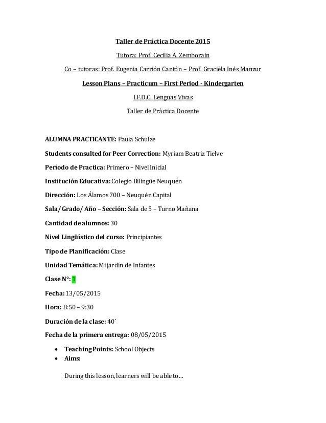 Taller de Práctica Docente 2015 Tutora: Prof. Cecilia A. Zemborain Co – tutoras: Prof. Eugenia Carrión Cantón – Prof. Grac...