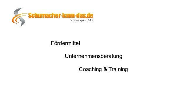 Fördermittel Unternehmensberatung Coaching & Training