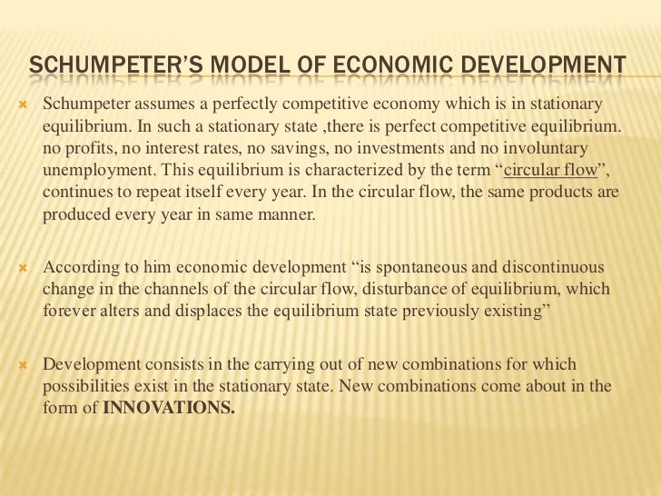 an analysis of the theory of economic development by joseph alois schumpeter Although schumpeter was a prolific joseph alois schumpeter (1939), and a history of economic analysis the theory of economic development t his.