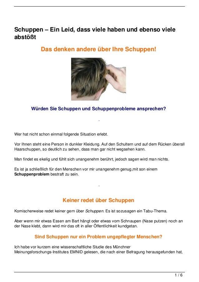 Schuppen – Ein Leid, dass viele haben und ebenso vieleabstößt               Das denken andere über Ihre Schuppen!         ...