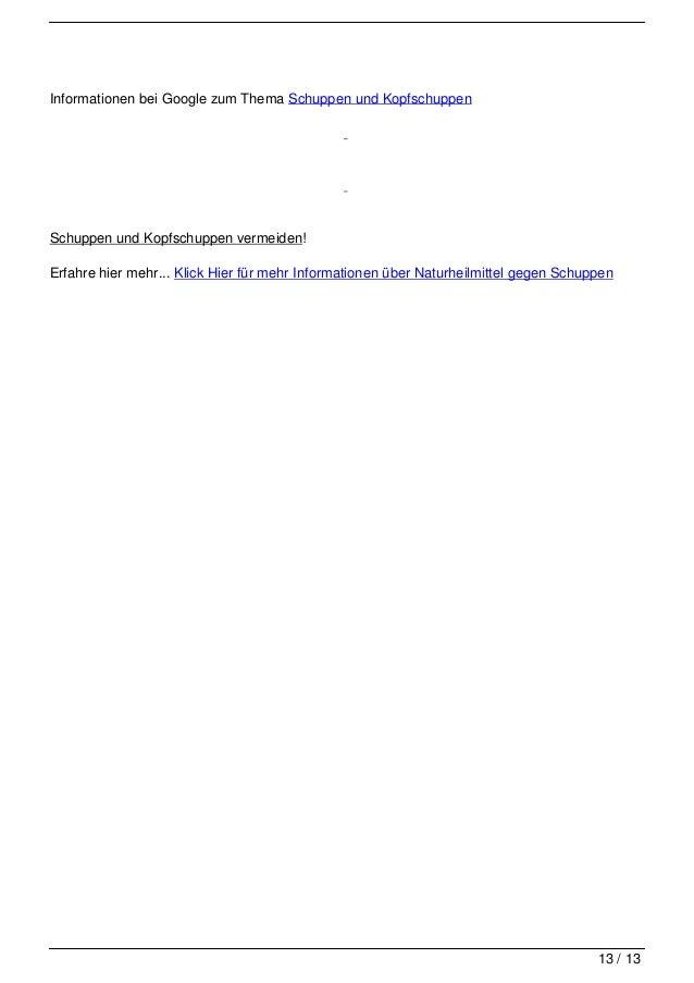 Informationen bei Google zum Thema Schuppen und Kopfschuppen                                   Schuppen und Kopfschuppen v...
