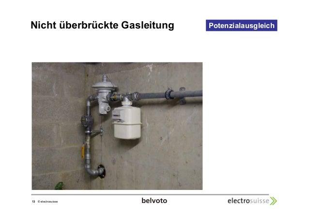 Nicht überbrückte Gasleitung Potenzialausgleich  13 © electrosuisse