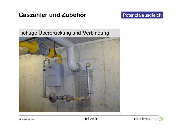 Gaszähler und Zubehör Potenzialausgleich  richtige Überbrückung und Verbindung  15 © electrosuisse